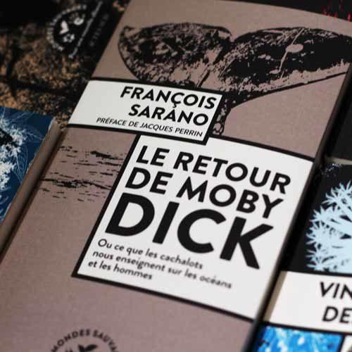 Le retour de Moby Dick - François Sarano