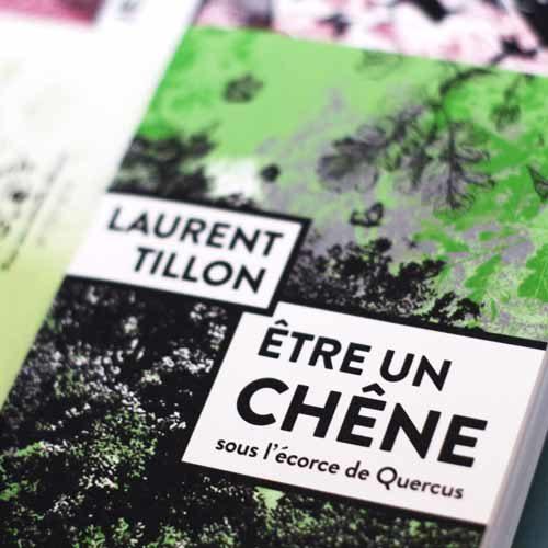 Être un chêne - Laurent Tillon